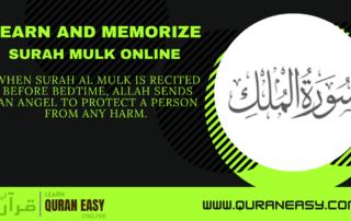 Learn and Memorize Surah Mulk Online
