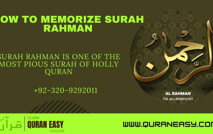 How to Memorize Surah Rahman.