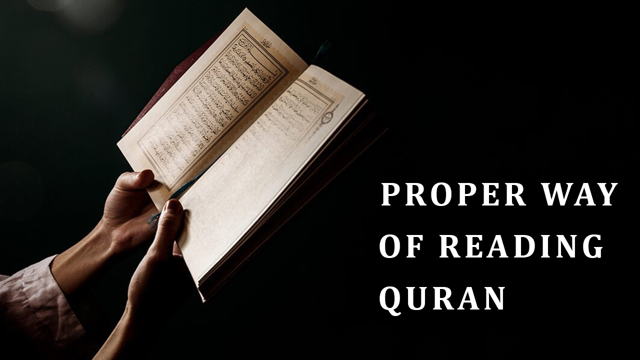 How to Recite the Quran in the Proper Way